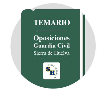 Temario Guardia Civil Sierra de Huelva